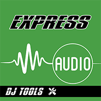 Express Audio DJ Tools