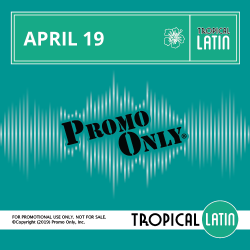 Tropical Latin April, 2019 Album Cover