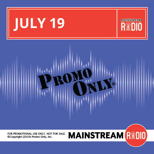 Mainstream Radio July, 2019 Album Cover